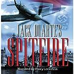 Spitfire: World War II Series, Book 3 | Jack DuArte