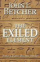 The Exiled Element (James Becker Suspense/Thriller Series Book 4) (English Edition)