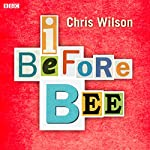 I Before Bee | Chris Wilson