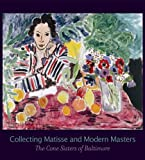 Collecting Matisse and Modern Masters: The Cone Sisters of Baltimore (Jewish Museum)