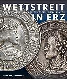 Image de Wettstreit in Erz: Porträtmedaillen der deutschen Renaissance
