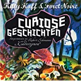 Curiose Geschichtenvon &#34;Kitty Hoff & Fort-Noire&#34;