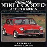 Original Mini Cooper and Cooper S: The Restorer's Guide to 997 and 998 Cooper and 970, 1071 and 1275 Cooper S John Parnell