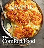Saveur: The New Comfort Food.
