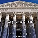 The Supreme Court Audiobook by William H. Rehnquist Narrated by John Pruden
