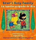 Bear's Busy Family/ La familia ocupada de Oso