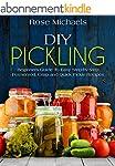 DIY Pickling: Beginners Guide To Easy...