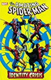 img - for Spider-Man: Identity Crisis (Spider-Man (Graphic Novels)) book / textbook / text book