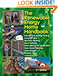 The Renewable Energy Home Handbook: I...