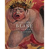 William Blake Apprentice & Master