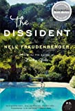 The Dissident: A Novel (P.S.) (0060758724) by Freudenberger, Nell
