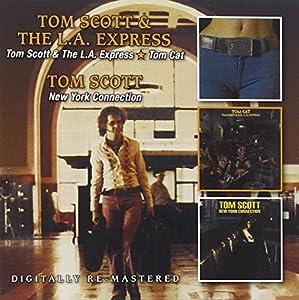 Tom Scott & LA Express / Tom Cat / New York Connection