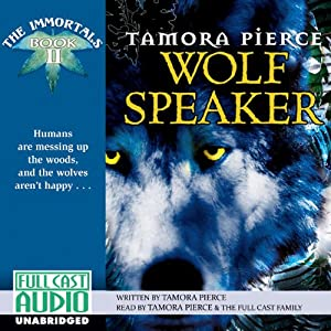 Wolf Speaker: The Immortals: Book 2 | [Tamora Pierce]