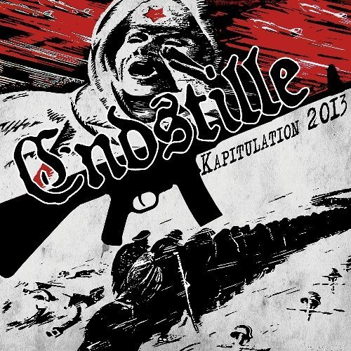 Kapitulation 2013 by Endstille (2013) Audio CD