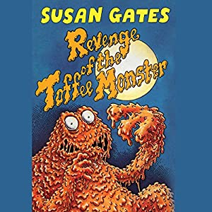 Revenge of the Toffee Monster Audiobook