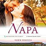 Napa: A Vacation Novella, Book 1 | Dawn DeSousa
