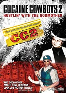 Cocaine Cowboys 2 - Hustlin' With The Godmother