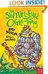 The Swivel-Eyed Ogre-Thing (Benjamin...