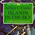 Islands in the Sky (       UNABRIDGED) by Arthur C. Clarke Narrated by Charles Carroll