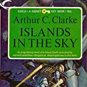 Islands in the Sky | [Arthur C. Clarke]
