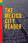 The Mexico City Reader  (The Americas...