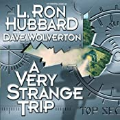 A Very Strange Trip: Free First Chapter | [L. Ron Hubbard, Dave Wolverton]