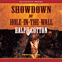 Showdown at Hole in the Wall Audiobook by Ralph Cotton Narrated by George Guidall