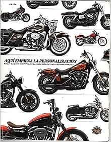 AQUI EMPIEZA LA PERSONALIZACION. HARLEY DAVIDSON 2010