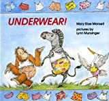 img - for Underwear! by Mary Elise Monsell (1988-01-01) book / textbook / text book