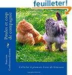 Poules et coqs de compagnie: Collecto...