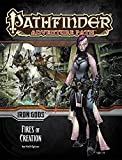 Pathfinder Adventure Path: Iron Gods Part 1 - Fires of Creation