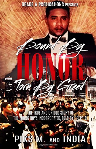 bound-by-honor-torn-by-greed-the-true-and-untold-story-of-the-young-boys-inc