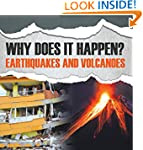 Why Does It Happen?: Earthquakes and...