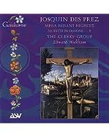 Josquin Des Prez: Missa Faisant regretz; Motets