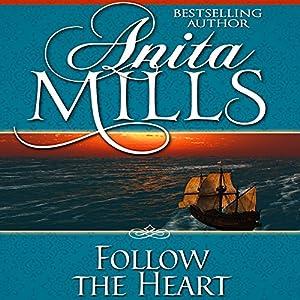 Follow the Heart Audiobook