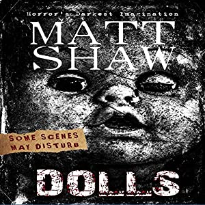 DOLLS: An Extreme Horror Audiobook