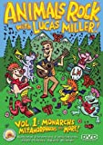 echange, troc Animals Rock With Lucas Miller 1: Monarchs & More [Import USA Zone 1]