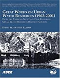 Great Works on Urban Water Resources, 1962-2001, from the American Society of Civil Engineers, Urban Water Resources Research Council: State of the Pr