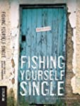 Fishing Yourself Single (English Edit...