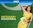 Necessary Roughness [HD]: Necessary Roughness Season 2 [HD]