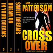 Cross Over Box Set: Complete WJA Series: Sweet Dreams, Dream On, In Your Dreams: Mark Appleton Thriller Series | Aaron Patterson