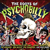 Roots Of Psychobilly-Inclus Bip Bop Boom(Mickey Hawks)
