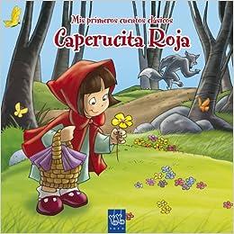 CAPERUCITA ROJA-CLASICOS-.YOYO. (Spanish) Hardcover – January 1