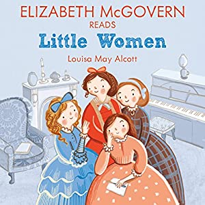 Elizabeth McGovern reads Little Women Audiobook