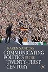 Communicating Politics in the Twenty-...