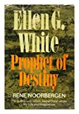 img - for Ellen G. White, Prophet of Destiny book / textbook / text book