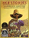 img - for Her Stories: African American Folktales, Fairy Tales, and True Tales (Coretta Scott King Author Award Winner) book / textbook / text book