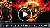 3 Things You Need to Know: 'The Hunger Games: Mockingjay...