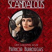 Scandalous | [Patricia Burroughs]