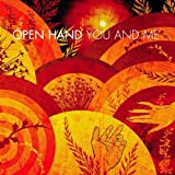 echange, troc Open Hand - You And Me